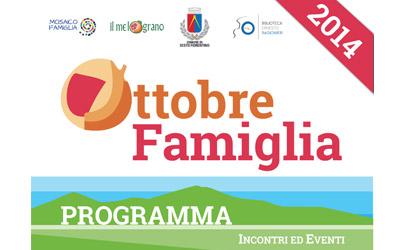 Ottobre Famiglia 2014: Un mese di eventi dedicati alla Famiglia
